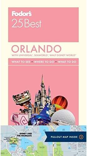 FODOR Fodor's Orlando 25 Best (Full-color Travel Guide) 3RD Edition