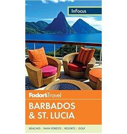 FODOR Fodor's In Focus Barbados & St. Lucia (Full-color Travel Guide) 4TH Edition