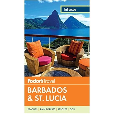 Fodor's In Focus Barbados & St. Lucia (Full-color Travel Guide) 4TH Edition