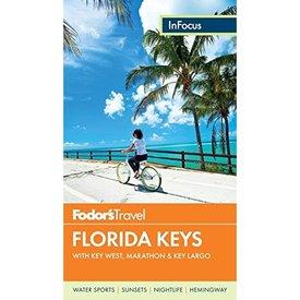 FODOR Fodor's In Focus Florida Keys: with Key West, Marathon & Key Largo (Travel Guide) 3RD Edition