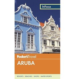FODOR Fodor's In Focus Aruba (Full-color Travel Guide) 5TH Edition