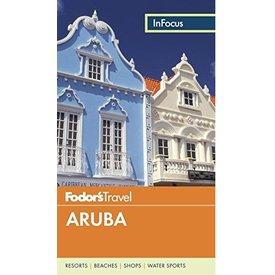 FODOR Fodor's In Focus Aruba (Full-color Travel Guide) 5TH Edition