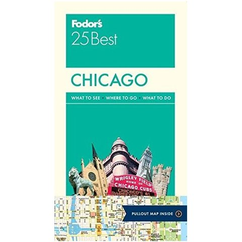 Fodor's Chicago 25 Best (Full-color Travel Guide) 8TH Edition