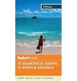 FODOR Fodor's In Focus St. Maarten/St. Martin, St. Barth & Anguilla (Full-color Travel Guide) 4TH Edition