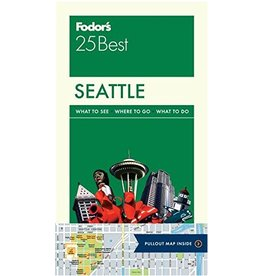 FODOR Fodor's Seattle 25 Best (Full-color Travel Guide) 5TH Edition
