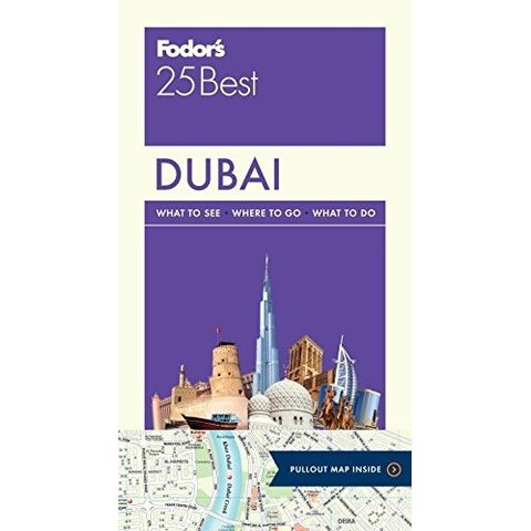 Fodor's Dubai 25 Best (Full-color Travel Guide) 1ST Edition