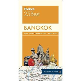 FODOR Fodor's Bangkok 25 Best (Full-color Travel Guide) 6TH Edition