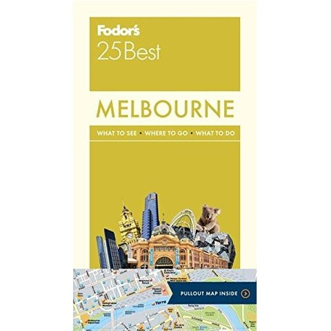 Fodor's Melbourne 25 Best (Full-color Travel Guide) 1ST Edition