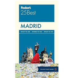 FODOR Fodor's Madrid 25 Best (Full-color Travel Guide) 7TH Edition