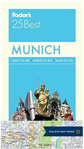 FODOR Fodor's Munich 25 Best (Full-color Travel Guide) 6TH Edition