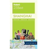 FODOR Fodor's Shanghai 25 Best (Full-color Travel Guide) 3RD Edition