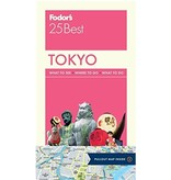 FODOR Fodor's Tokyo 25 Best (Full-color Travel Guide) 8th Edition