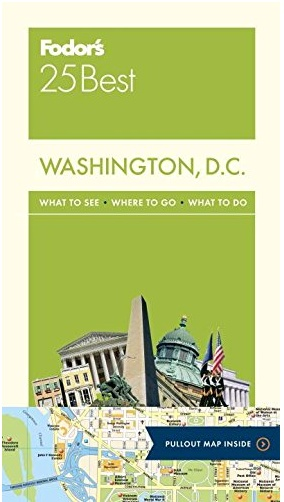 FODOR Fodor's Washington, D.C. 25 Best (Full-color Travel Guide) 11TH Edition