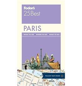 FODOR Fodor's Paris 25 Best (Full-color Travel Guide) 13TH Edition