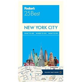 FODOR Fodor's New York City 25 Best (Full-color Travel Guide) 13TH Edition