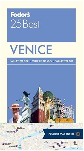 FODOR Fodor's Venice 25 Best (Full-color Travel Guide) 9TH Edition