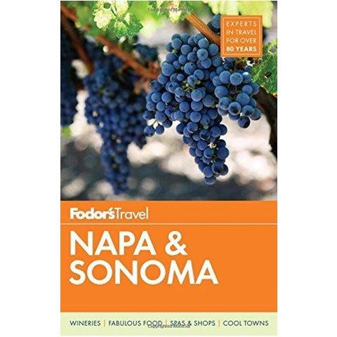 Fodor's Napa & Sonoma (Full-color Travel Guide) 2nd Edition