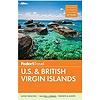 Fodor's U.S. & British Virgin Islands (Full-color Travel Guide) 26th Edition