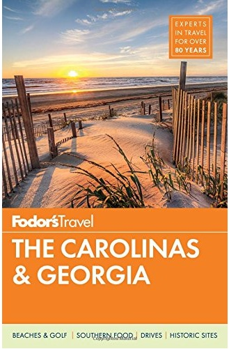 FODOR Fodor's The Carolinas & Georgia (Full-color Travel Guide)