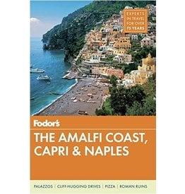 FODOR Fodor's The Amalfi Coast, Capri & Naples (Full-color Travel Guide) 7th Edition