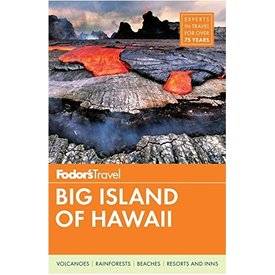 FODOR Fodor's Big Island of Hawaii (Full-color Travel Guide) 5th Edition