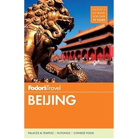 FODOR Fodor's Beijing (Full-color Travel Guide) 5TH Edition