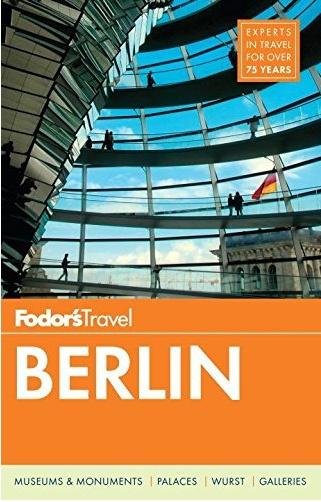 FODOR Fodor's Berlin (Travel Guide) 2nd Edition