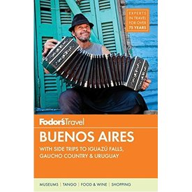 FODOR Fodor's Buenos Aires (Full-color Travel Guide) 4TH Edition