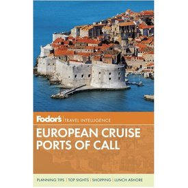 FODOR Fodor's European Cruise Ports of Call (Travel Guide) 3RD Edition