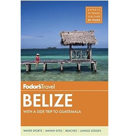 FODOR Product Details Fodor's Belize: with a Side Trip to Guatemala (Travel Guide) 7th Edition
