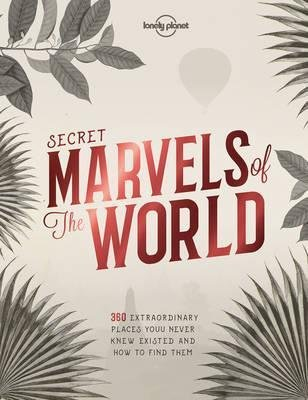Lonely Planet Lonely Planet Secret Marvels of the World