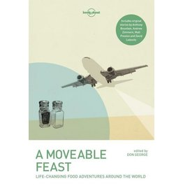 Lonely Planet Lonely Planet  A Moveable Feast