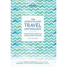 Lonely Planet Lonely Planet Travel Anthology