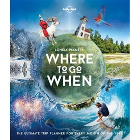 Lonely Planet Lonely Planet's Where to go When