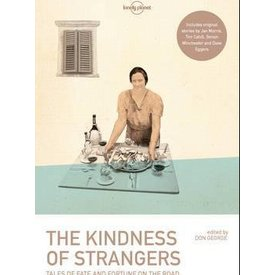 Lonely Planet Lonely Planet The Kindness of Strangers