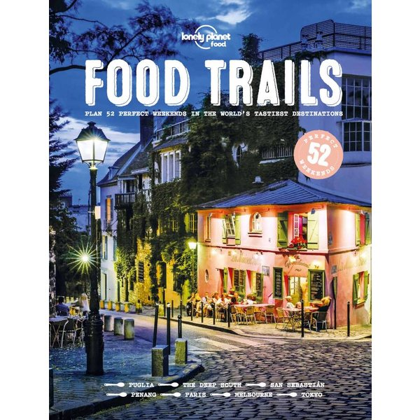 Lonely Planet Lonely Planet Food Trails