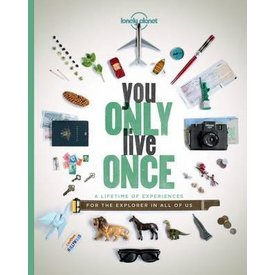 Lonely Planet Lonely Planet You Only Live Once
