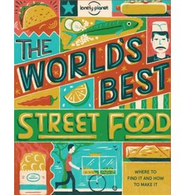 Lonely Planet Lonely Planet World's Best Street Food