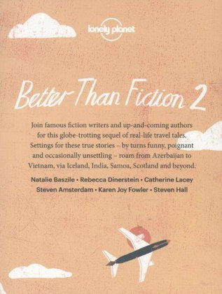Lonely Planet Better than Fiction 2