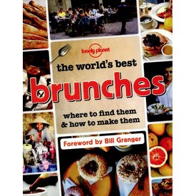 Lonely Planet Lonely Planet The World's Best Brunches