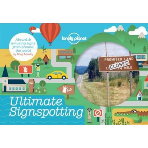 Lonely Planet  Ultimate Signspotting