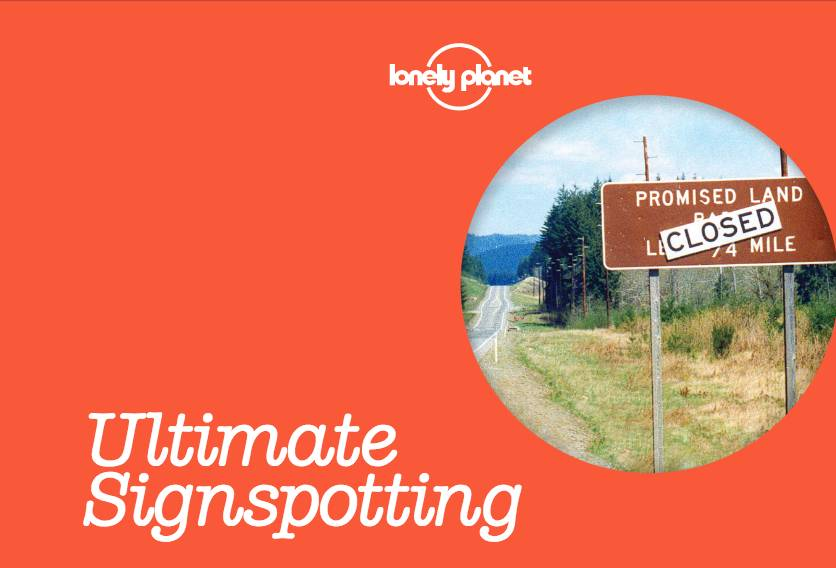 Lonely Planet Lonely Planet  Ultimate Signspotting