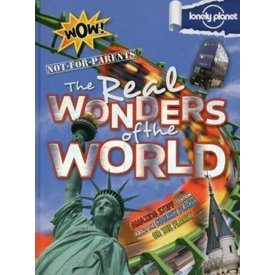 Lonely Planet Lonely Planet Not For Parents: Real Wonders of the World (North America Edition)