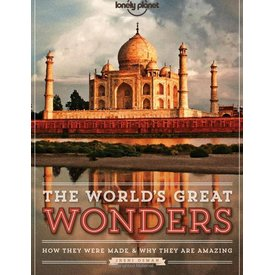 Lonely Planet Lonely Planet The World's Great Wonders