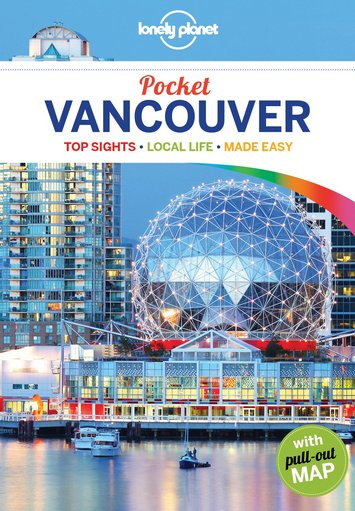 Lonely Planet Pocket Vancouver (Travel Guide)