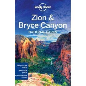 Lonely Planet Lonely Planet Zion & Bryce Canyon National Parks Guide