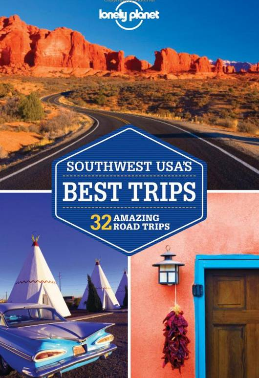 Lonely Planet Lonely Planet Southwest USA's Best Trips