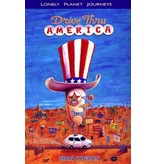 Lonely Planet Lonely Planet Sean & David's Drive Thru America 1st Ed