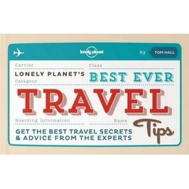 Lonely Planet Lonely Planet's Best Ever Travel Tips