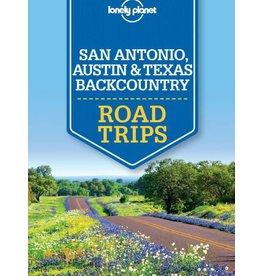 Lonely Planet SAN ANTONIO RLonely Planet San Antonio, Austin & Texas Backcountry Road Trips 1st Ed. OAD TRIPS - LP